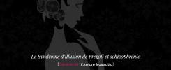 Le Syndrome d'illusion de Fregoli et schizophrénie -L'Amore è astratto